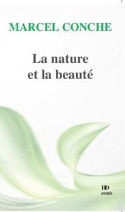 Marcel Conche - La nature et la beauté.
