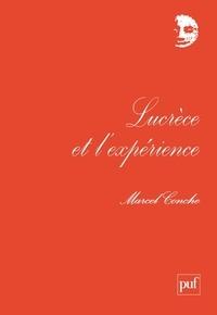 Marcel Conche - Lucrèce et l'expérience.