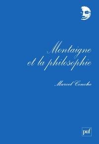 Marcel Conche - Montaigne et la philosophie.