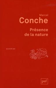 Marcel Conche - Présence de la nature.