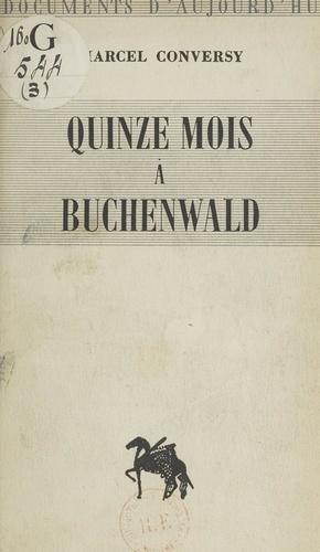 Quinze mois à Buchenwald