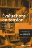 Marcel Crahay et Lucie Mottier Lopez - Evaluations en tension - Entre la régulation des apprentissages et le pilotage des systèmes.