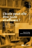 Marcel Crahay - L'école peut-elle être juste et efficace ? - De l'égalité des chances à l'égalité des acquis.