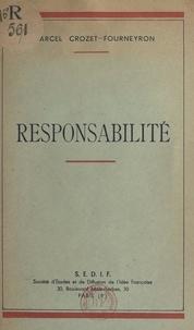 Marcel Crozet-Fourneyron - Responsabilité.