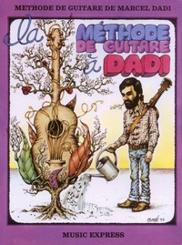 Marcel Dadi - La méthode de guitare à Dadi.