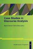 Marcel Danesi et Sara Greco - Case Studies in Discourse Analysis.