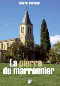 Marcel Darnaud - La pierre du marronier.