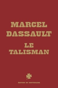 Marcel Dassault - Le talisman.