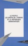 Marcel David - Le peuple, les Droits de l'homme et la République démocratique.