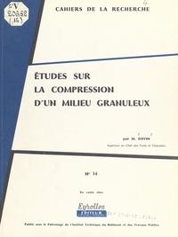 Marcel Davin - Études sur la compression d'un milieu granuleux.