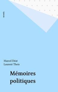 Marcel Déat - Mémoires politiques.