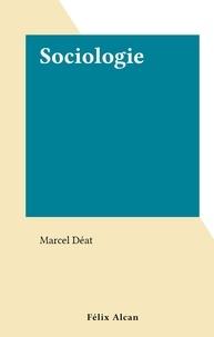 Marcel Déat - Sociologie.
