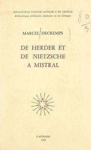 Marcel Decremps - De Herder et de Nietzsche à Mistral.