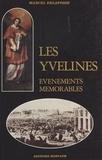 Marcel Delafosse - Les Yvelines : événements mémorables.