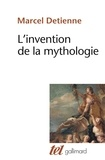 Marcel Detienne - L'invention de la mythologie.