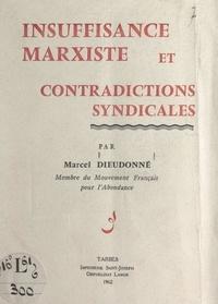 Marcel Dieudonné - Insuffisance marxiste et contradictions syndicales.
