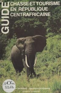 Marcel Diki-Kidiri et Jean-Pierre Schenardi - Guide chasse et tourisme en République centrafricaine.