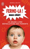 Marcel Doltot - Ferme-la mon chéri !.