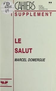 Marcel Domergue - Le Salut.