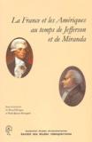 Marcel Dorigny et  Collectif - La France et les Amériques au temps de Jefferson et de Miranda.