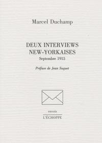 Marcel Duchamp - Deux interviews new-yorkaises - Septembre 1915.
