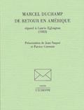 Marcel Duchamp - Marcel Duchamp de retour en Amérique répond à Laurie Eglington (1933).