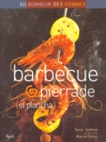 Marcel Duffas et Sylvie Tardrew - Barbecue, pierrade et plancha.
