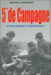Marcel-E Grancher - 5ème de campagne.
