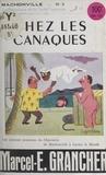 Marcel E. Grancher et Roger Sam - Chez les Canaques - Les joyeuses aventures du charcutier de Mâchonville à travers le monde.