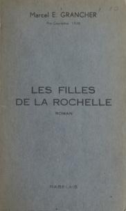 Marcel E. Grancher - Les filles de La Rochelle.