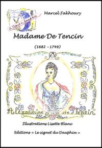 Marcel Fakhoury - Madame de Tencin (1682-1749).