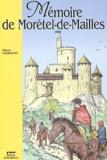 Marcel Fakhoury - Mémoire de Morêtel-de-Mailles.