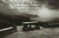 Marcel Fortini et Mathieu Micheli - Café de la Marine.