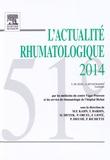 Marcel-Francis Kahn et Thomas Bardin - L'Actualité rhumatologique 2014.