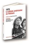 Marcel-Francis Kahn - La défaite américaine au Vietman.