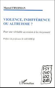 Goodtastepolice.fr Violence, indifférence ou altruisme ? - Pour une véritable accession à la citoyenneté Image