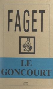 Marcel-G. Faget et Katia Röhm - Le Goncourt.