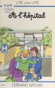 Marcel Gatine et Charles Touyarot - À l'hôpital.