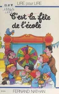 Marcel Gatine et Charles Touyarot - C'est la fête de l'école.