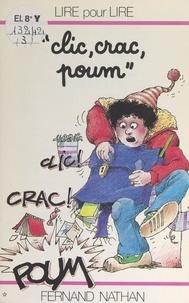 Marcel Gatine et Charles Touyarot - Clic, crac, poum.