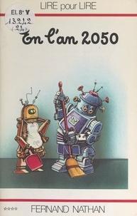 Marcel Gatine et Charles Touyarot - En l'an 2050.