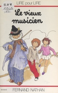 Marcel Gatine et Charles Touyarot - Le vieux musicien.