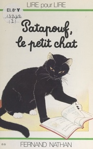 Marcel Gatine et Charles Touyarot - Patapouf, le petit chat.