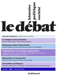 Marcel Gauchet - Le Débat N° 199, mars-avril 2 : .