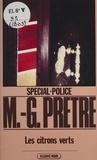 Marcel-Georges Prêtre - Spécial-police : Les Citrons verts.