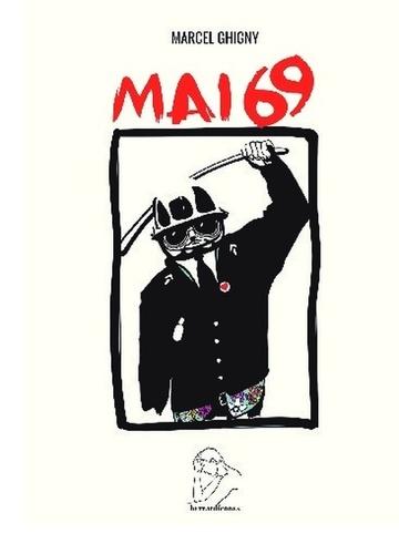 Marcel Ghigny - Mai 69.