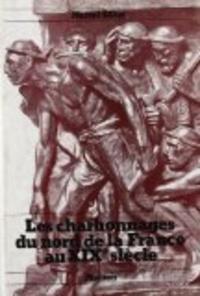 Marcel Gillet - Les charbonnages du Nord de la France au 19e siècle.