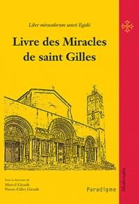 Marcel Girault - Livre des miracles de saint Gilles.