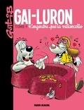 Marcel Gotlib - Gai-Luron - Tome 9 - Gai-Luron n'engendre pas la mélancolie.