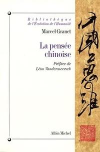 Marcel Granet et Marcel Granet - La Pensée chinoise.